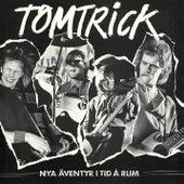 Nya äventyr i tid å rum de Tom Trick