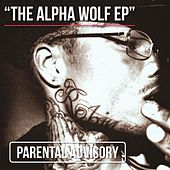 The Alpha Wolf EP by Peezy