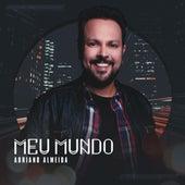 Meu Mundo de Adriano Almeida