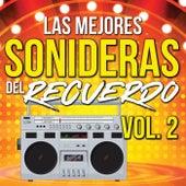 Las Mejores Sonideras Del Recuerdo Vol. 2 de Various Artists
