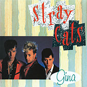 Gina by Stray Cats