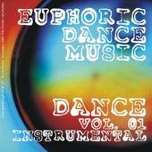 Euphoric Dance Music - Dance Vol. 01 (Instrumental) di Various Artists