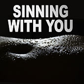 Sinning With You by Kph