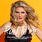 Run To Me de Mauricio Cury & Paulo Jeveaux Andre Werneck