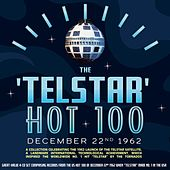 The Telstar Hot 100 December 22nd 1962 by Various Artists