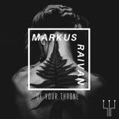 Of Your Throne de Markus Raivan