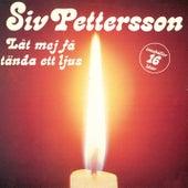 Låt mig få tända ett ljus de Siv Pettersson