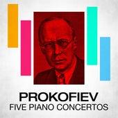 Prokofiev Five Piano Concertos by Various Artists