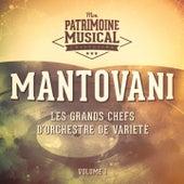 Les grands chefs d'orchestre de variété : Mantovani, Vol. 1 by Mantovani