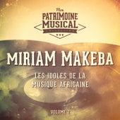Les idoles de la musique africaine : Miriam Makeba, Vol. 2 de Miriam Makeba