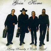 Goin' Home by Kerry Kennedy