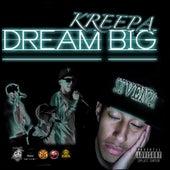 Dream Big de Kreepa