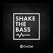 Shake the Bass de Darkzy, TRC, Bushbaby, TC4, Brent Kilner, Notion, Skue - K, Bassboy, TS7, Purple Velvet Curtains, Jamie Duggan, Booda, Hybrid Theory, Shaun Dean