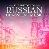 The History of Russian Classical Music von Various Artists