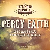 Les grands chefs d'orchestre de variété : Percy Faith, Vol. 4 by Percy Faith