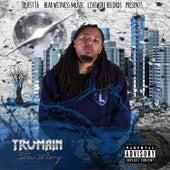 Tru Story by Trumain