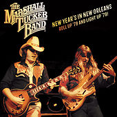 New Year's in New Orleans! Roll up '78 and Light up '79! de The Marshall Tucker Band