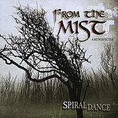 From the Mist by Spiral Dance