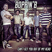Can't Get You out of My Head von Boppin' B