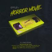 Horror Movie (Ellowex Remix) by Efflo