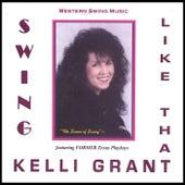 Swing Like That by the Queen of Swing™ Kelli Grant