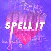 Spell it de Charlotte Devaney