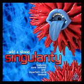 Singularity by The Wild!