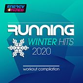 Running Winter Hits 2020 Workout Compilation (15 Tracks Non-Stop Mixed Compilation for Fitness & Workout - 128 Bpm) de D'Mixmasters, Claudia, DJ Space'c, Gloriana, Blue Minds, Levy 9, Thomas, Kyria, Lawrence