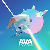 So Cold by AVA