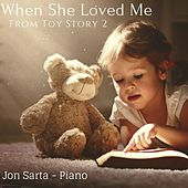 When She Loved Me (From