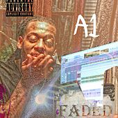 Faded by A-1