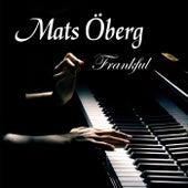 Frankful von Mats Öberg