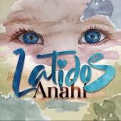 Latidos de Anahi