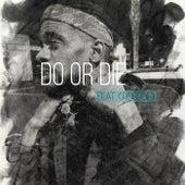 Do Or Die by Tahji Ali