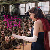 The Marvelous Mrs. Maisel: Season 3 (Music From The Amazon Original Series) by Various Artists
