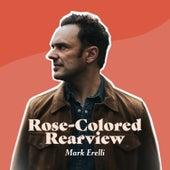 Rose-Colored Rearview van Mark Erelli