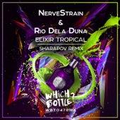 Elixir Tropical (Sharapov Remix) by Nerve Strain