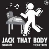 Jack That Body de The Dirtbirdz