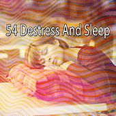 54 Destress and Sleep von S.P.A