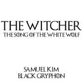 The Song of the White Wolf von Samuel Kim