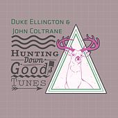 Hunting Down Good Tunes by Duke Ellington