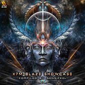 X7M Blaze Showcase - Compiled by Sensifeel de Various Artists