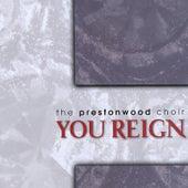 You Reign von The Prestonwood Choir