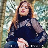I See You by Tess Clare