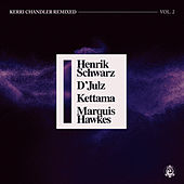 Kerri Chandler Remixed, Vol. 2 de Various Artists