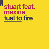 Fuel To Fire by Stuart