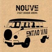Então Vai by Nouve