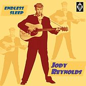 Endless Sleep by Jody Reynolds