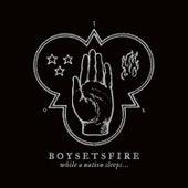 While a Nation Sleeps (Bonus Track Version) by Boysetsfire