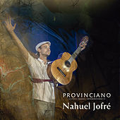 Provinciano de Nahuel Jofré